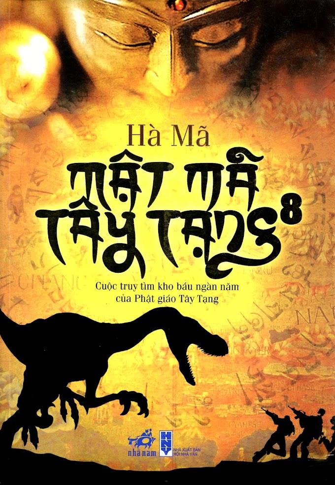 Truyện audio phiêu lưu, hành động sưu tầm: Mật mã Tây Tạng - Hà Mã (Tập  08)