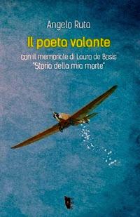 Lauro De Bosis, il poeta volante
