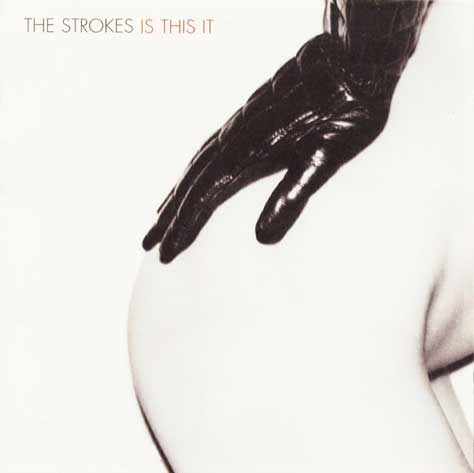 The Strokes: Is this it