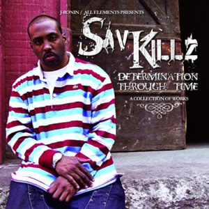 Sav Killz - Determination Through Time
