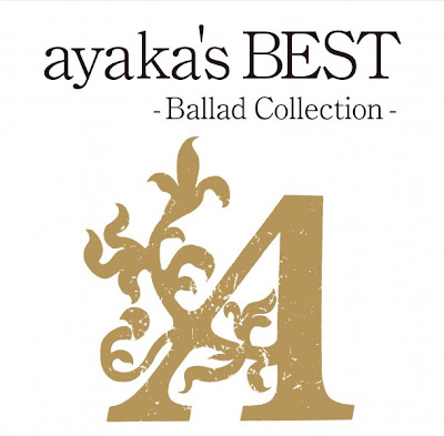 [New Release] Money-sucking Warner to release ayaka - ayaka's BEST -Ballad Collection-
