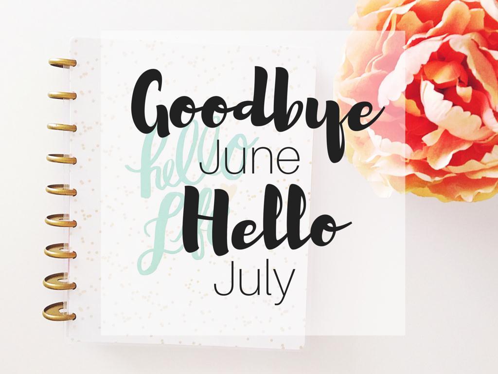 Tạm biệt Tháng 6, xin chào Tháng 7