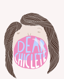 dear chiclete