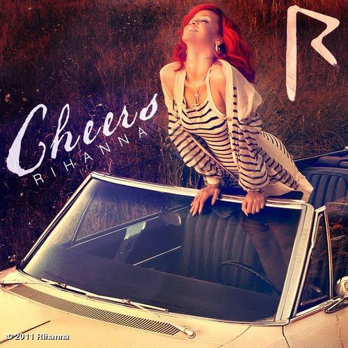 Rihanna - Cheers (2011)