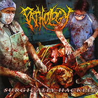 Pathology - Surgically Hacked recenzja