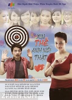 Xin Thề Anh Nói Thật - Trọn Bộ (2011) Poster