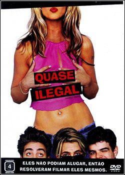 Download - Quase Ilegal - DVDRip AVI Dublado