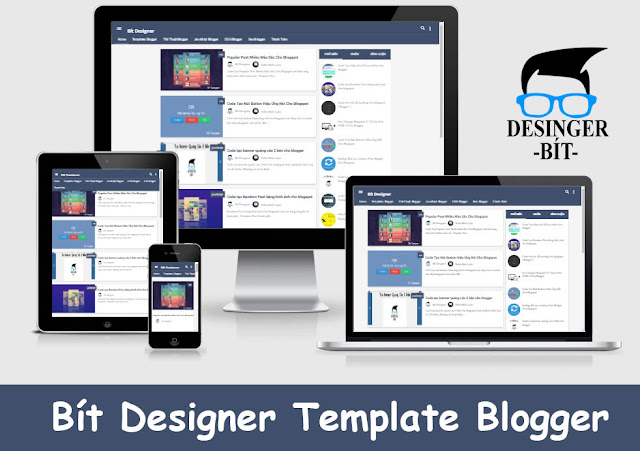 Bít Designer Template Blogger Cực Đẹp, Bit Designer Template blogger, Template Blogspot Bít Designer, template blogspot chuẩn html5, template blogger chuẩn seo, share template blogspot 2016