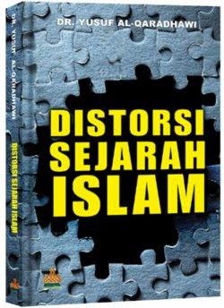 Distorsi Sejarah Islam | RBI