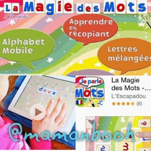 La Magie des Mots: une application géniale!