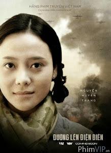 Đường Lên Điện Biên - Duong Len Dien Bien poster