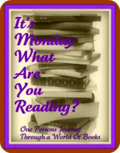 It Monday What Are You Reading 74