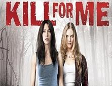 فيلم Kill for Me