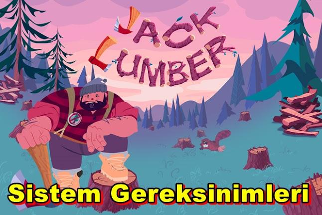 Jack Lumber PC Sistem Gereksinimleri