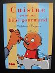 livre-recette-bébé-la-cuisine-pour-un-bebe-gourmand-madeleine-bonjean