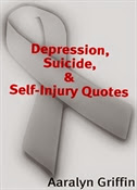 Depression, Suicide, & Self-Injury Quotes