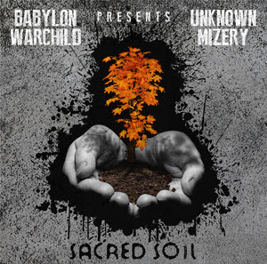 Unknown Mizery – Sacred Soil