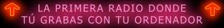 graba tus dedicatorias desde tu propio ordenador y mandalas a la radio