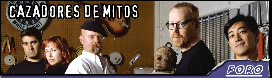Mythbusters - Cazadores de Mitos