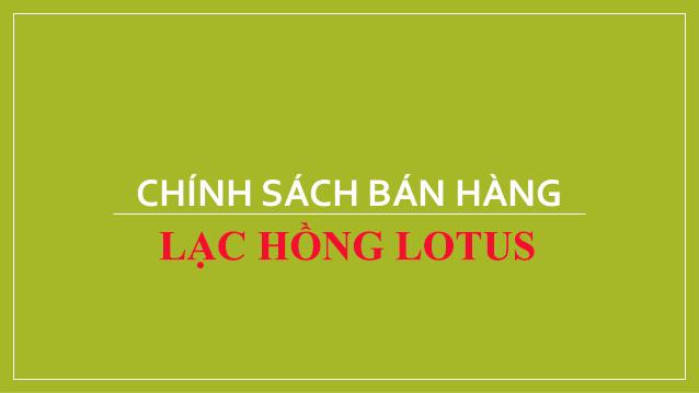Chính sách bán hàng chung cư Lạc Hồng Lotus 2