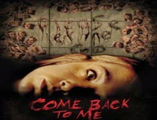 فيلم Come Back to Me