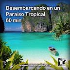 Desembarcando en un paraíso tropical 60min