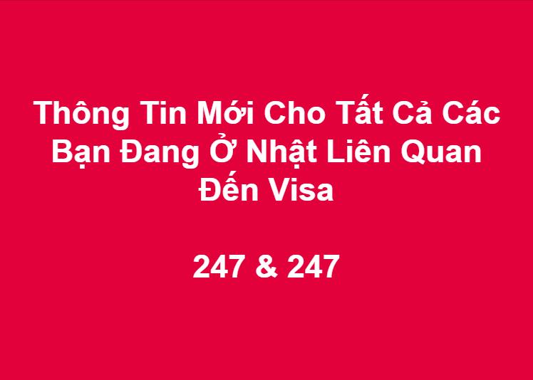 Thông Tin Mới Cho Tất Cả Các Bạn Đang Ở Nhật Liên Quan Đến Visa