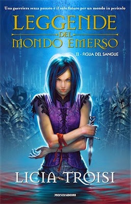 Licia Troisi - Leggende del Mondo Emerso - Figlia del Sangue (2009) Ita