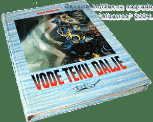 Roman 'Vode teku dalje - Ivica Smolec'