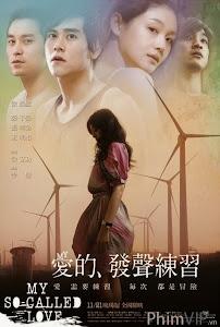 Đâu Là Tình Yêu - My So-called Love poster