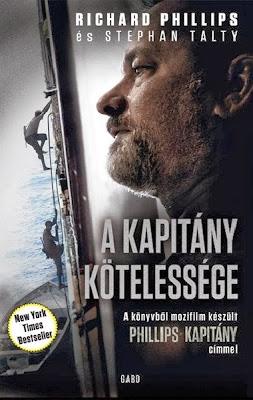 Richard Phillips és Stephan Talty: A kapitány kötelessége (Gabo, 2013)