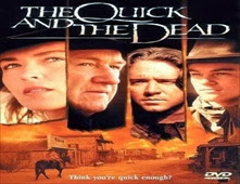 فيلم The Quick and the Dead