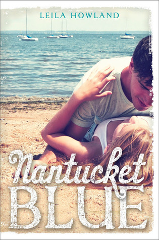 Review: NANTUCKET BLUE by Leila Howland