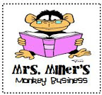 Mrs.Miner's Monkey Business