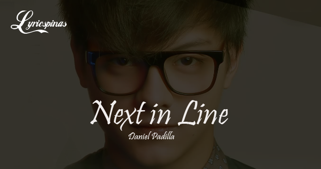 Daniel Padilla 'Next in Line'