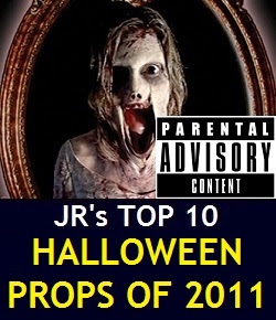JR's Top 10 Halloween Props of 2011