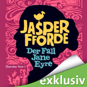 Der Fall Jane Eyre (Thursday Next 1))