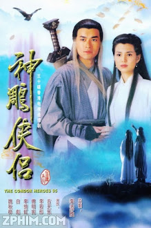 Thần Điêu Đại Hiệp - Return of the Condor Heroes (1995) Poster