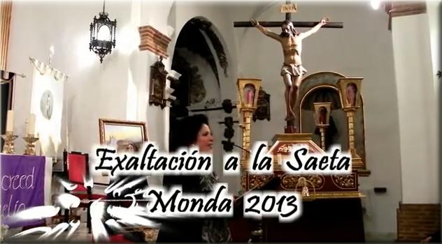 Exaltación a la Saeta, Monda 2013