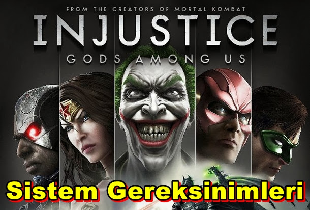 Injustice: Gods Among Us Ultimate Edition PC Sistem Gereksinimleri