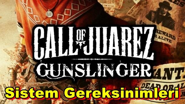 Call of Juarez: Gunslinger PC Sistem Gereksinimleri