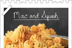 Mac and Squash