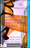 Very Dirty Stories #1, Achievement, Angel, Jenny's Drink, Jenny, Stories of Moon 1, Moon, Restrained, Natalya, Max, erotica