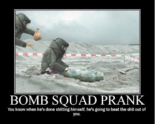motivational bomb squad prank you know when he is done shitting himself he is going to beat the shit out of you, motivational poster, motivational bomb, motivational bomb squad, motivational bomb prank, motivational