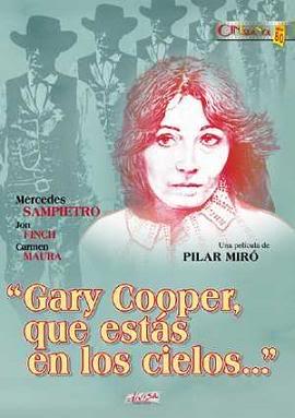 """Cartel de la película """"Gary Cooper que estás en los cielos"""", dirigida por Pilar Miró"""