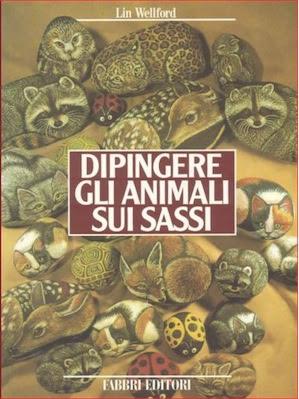 Manuale:L' arte di dipingere gli animali sui sassi |ITA