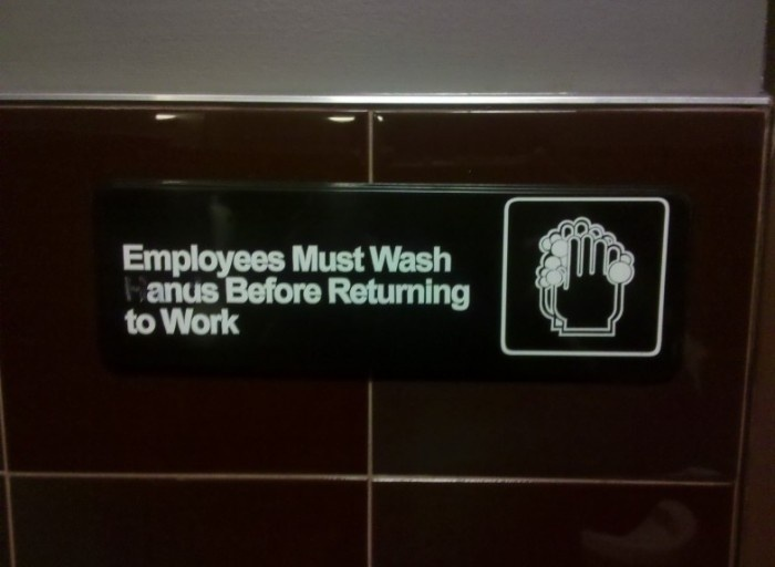 Employees Must Wash Anus