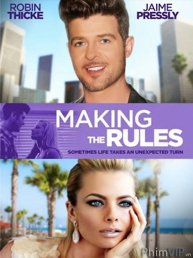 Tạo Nên Luật Riêng - Making The Rules poster