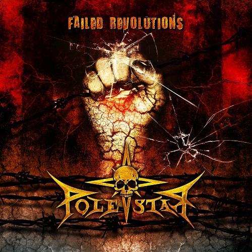 Polestar – Failed Revolutions (2013)
