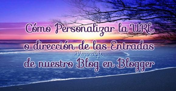 Como+personalizar+las+urls+de+nuestro+blogger